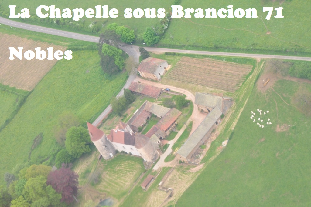 La Chapelle sous Brancion chateau de Nobles